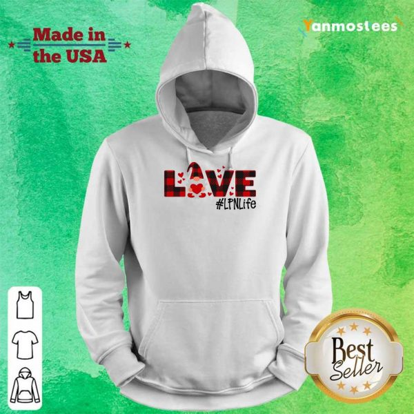 Great Gnome Love Valentine #LPN Life 246 Hoodie