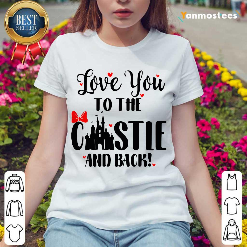 Happy Love You To The Castle And Back 1 Ladies Tee