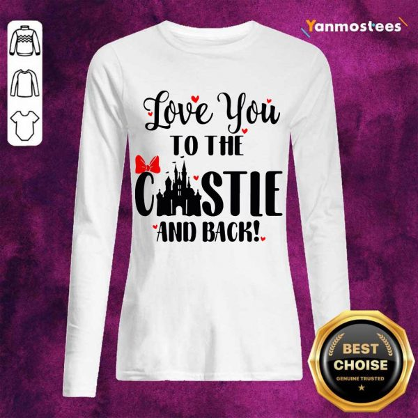Happy Love You To The Castle And Back 1 Long-Sleeved