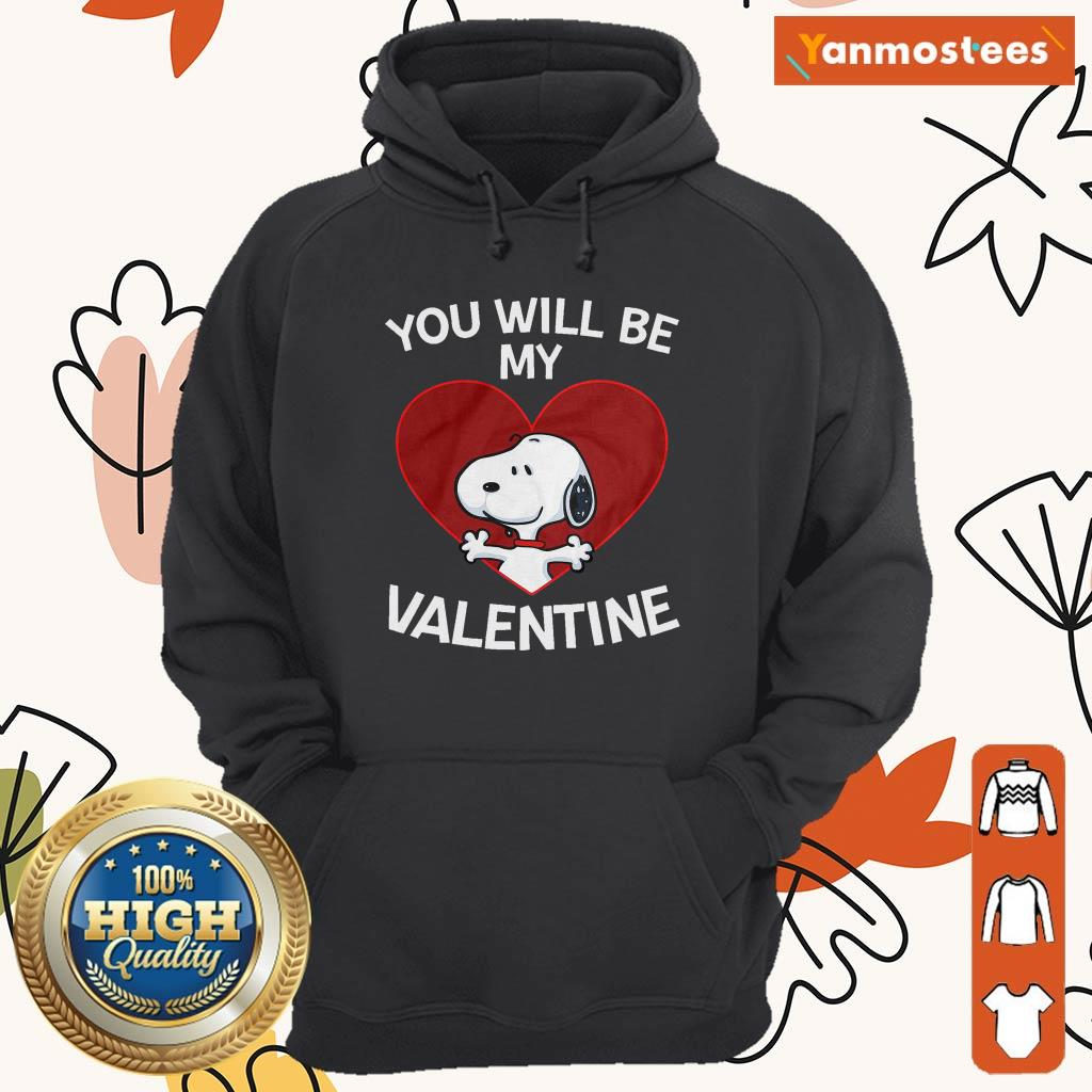 Happy Snoopy You Will Be My Valentine 1 Hoodie