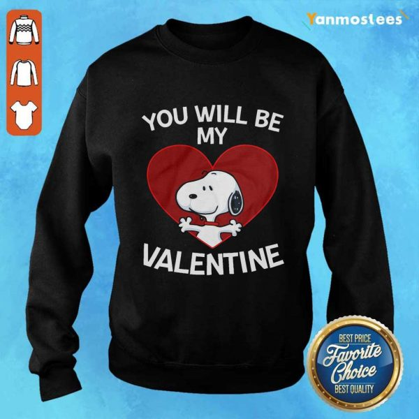 Happy Snoopy You Will Be My Valentine 1 Sweater