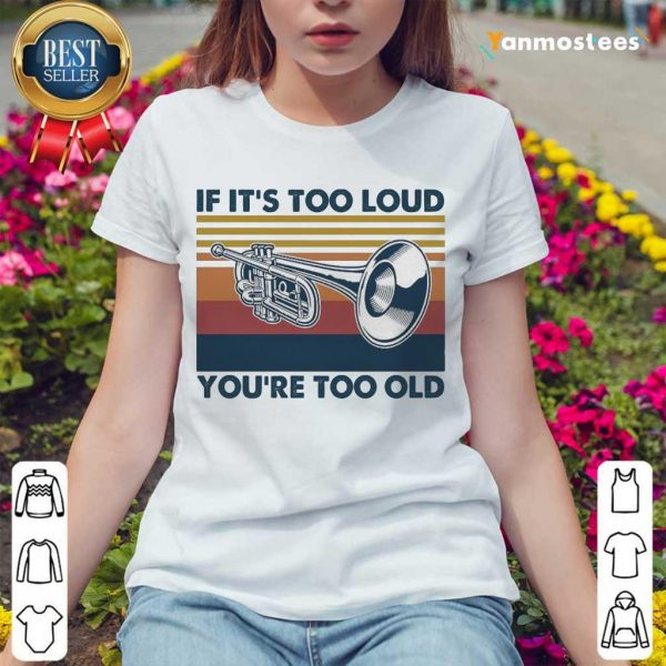 Amused 1 Too Old Vintage Ladies Tee