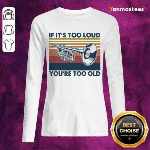 Amused 1 Too Old Vintage Long-Sleeved