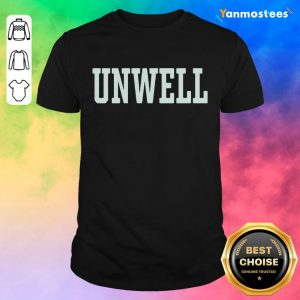 Amused 2021 Super Unwell Shirt