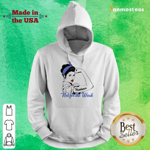 Amused Strong Girl Hairdresser 1 Hoodie