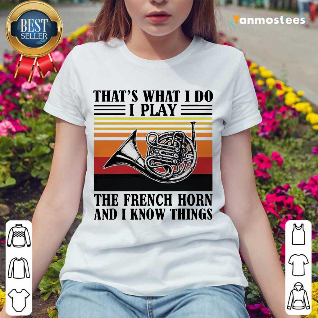 Confident I Play The French Horn 2 Ladies Tee