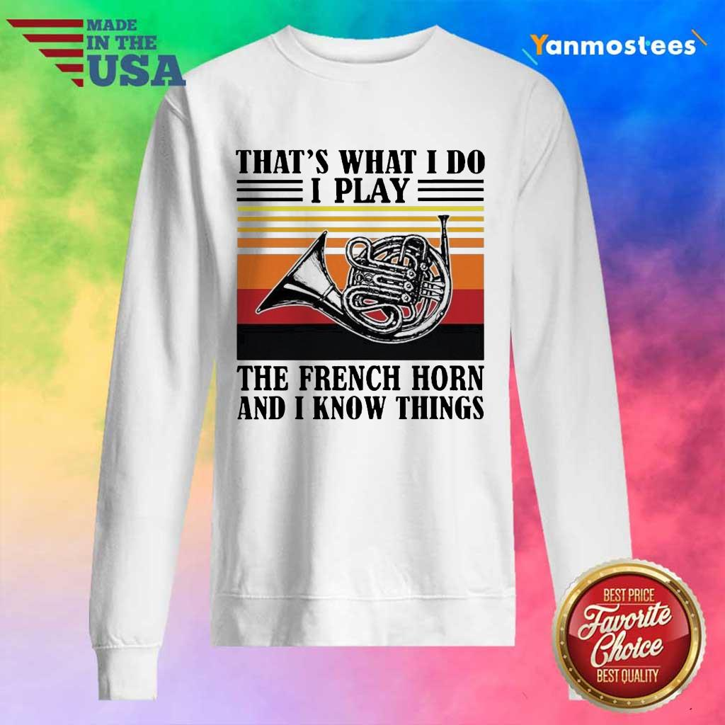 Confident I Play The French Horn 2 Long-Sleeved