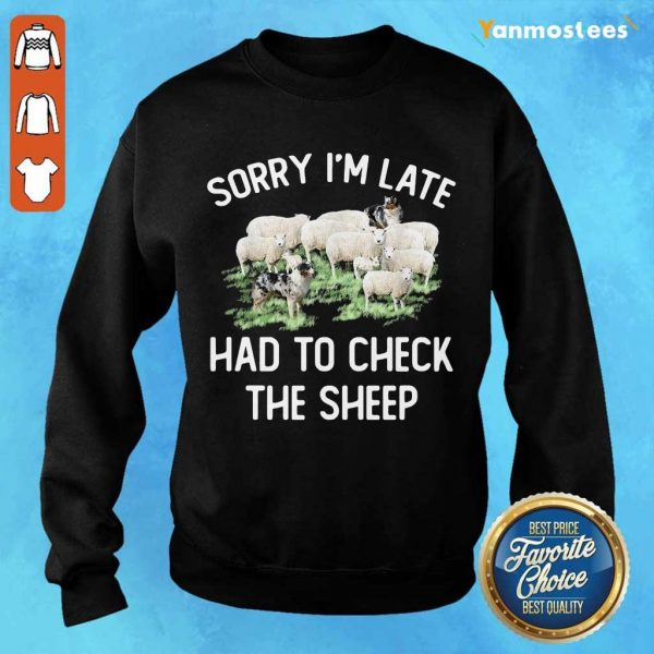 Enthusiastic 1 Im Late To Check Sheep Sweater