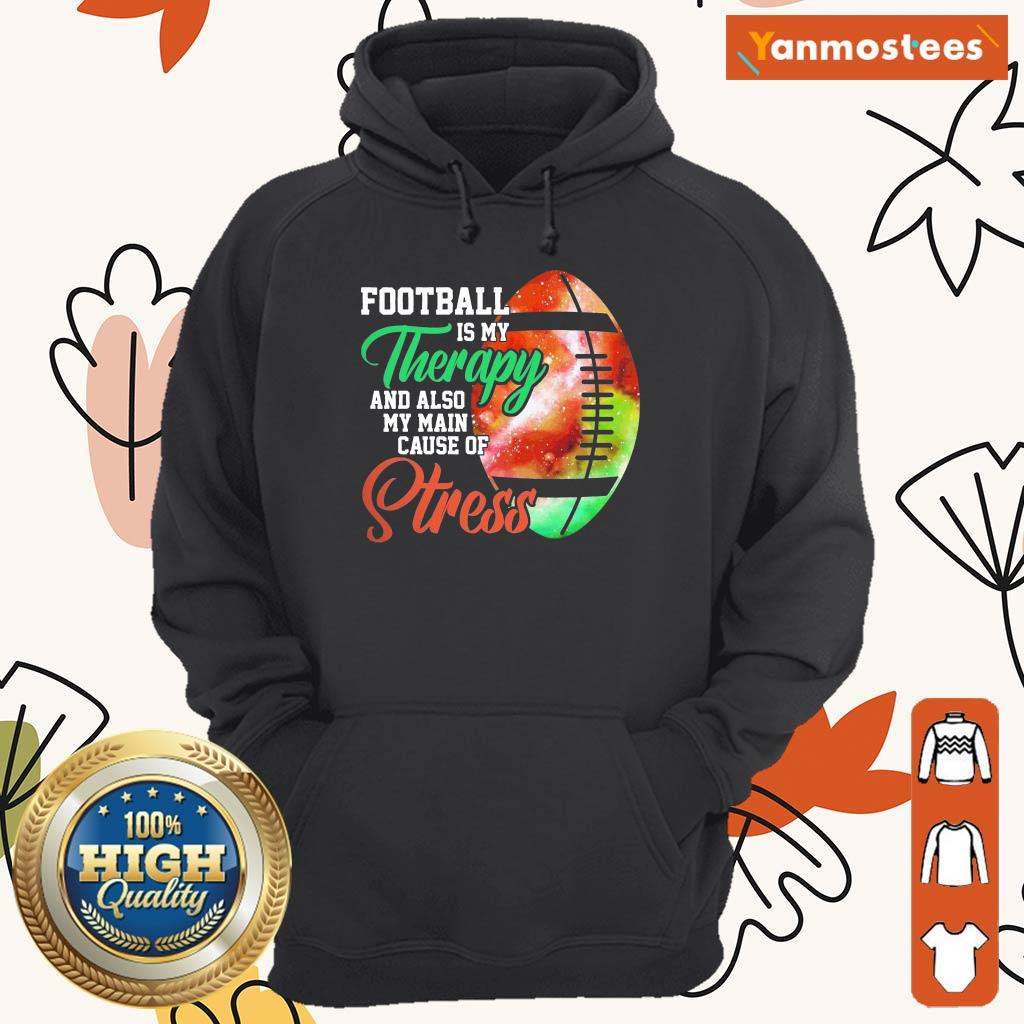 Football Is My Therapy Great 1 Hoodie