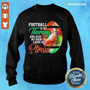 Football Is My Therapy Great 1 Sweater