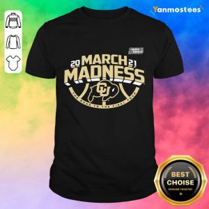 Great Colorado Buffaloes 2021 March Shirt