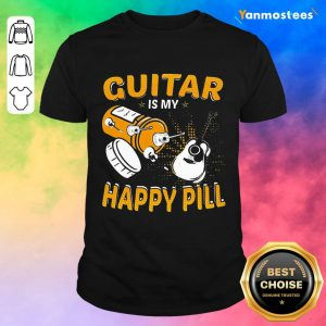 Great Guitar My Happy Pill 2021 Shirt