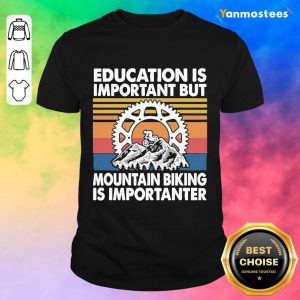 Great Mountain Biking Is Vintage 1 Shirt