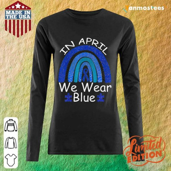 Intrigued In April We Wear Blue Rainbow Long-Sleeved