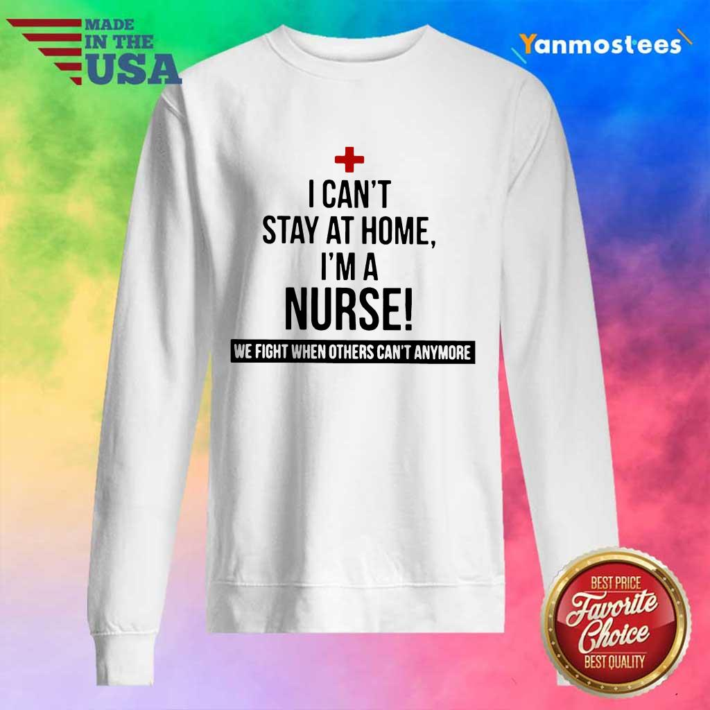 Overjoyed Stay At Home A Nurse 2021 Sweater