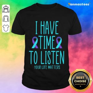 Positive Really To Listen Awareness 3 Shirt