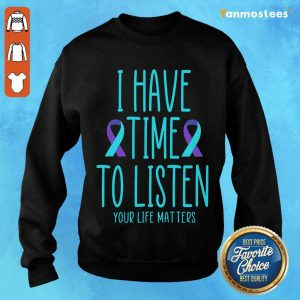 Positive Really To Listen Awareness 3 Sweater