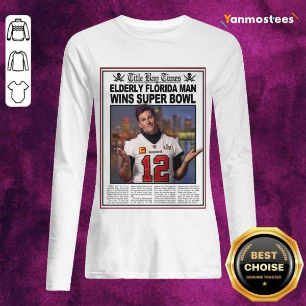 Positive Tom Brady Florida 2021 Long-Sleeved