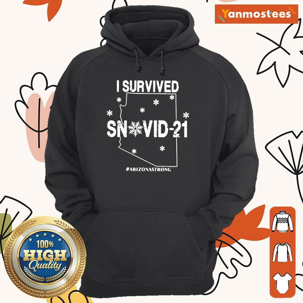 Relaxed Snovid 2021 Arizona Strong Hoodie