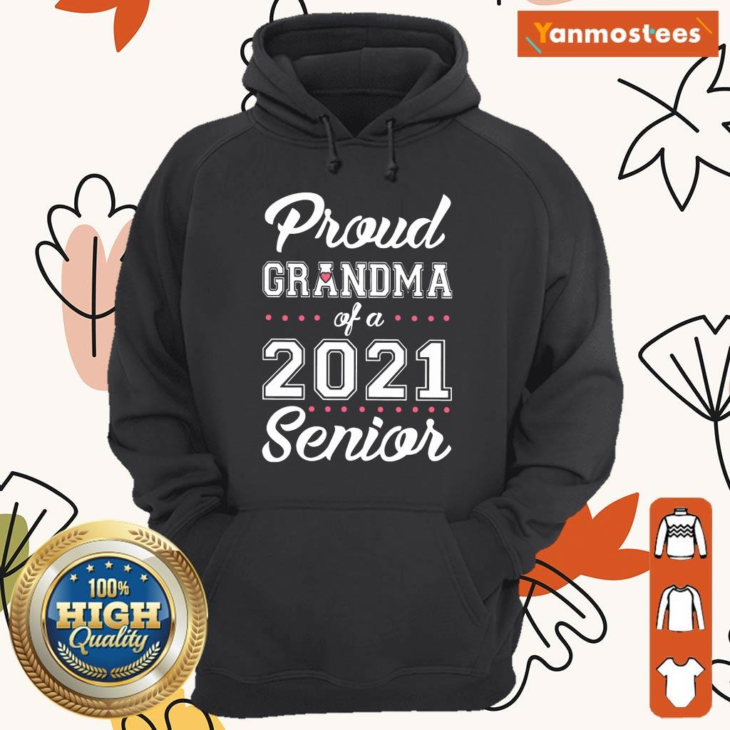 Surprised Proud Grandma Of A 2021 Senior Hoodie