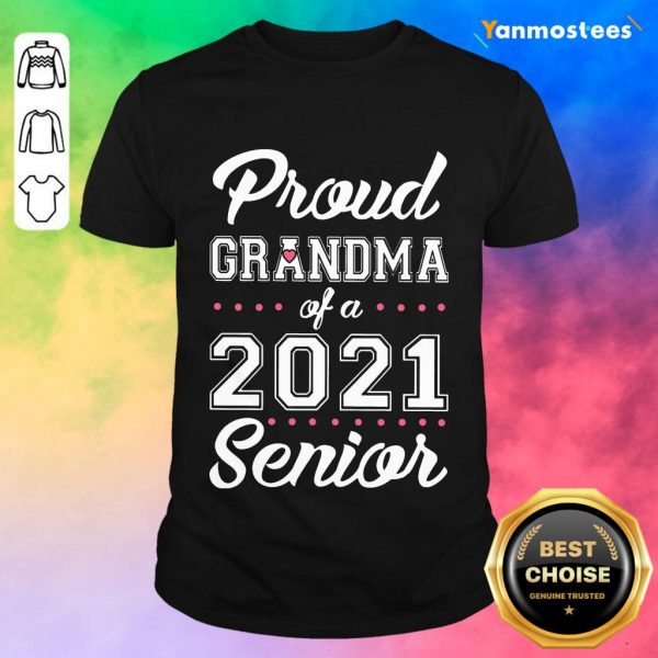 Surprised Proud Grandma Of A 2021 Senior Shirt