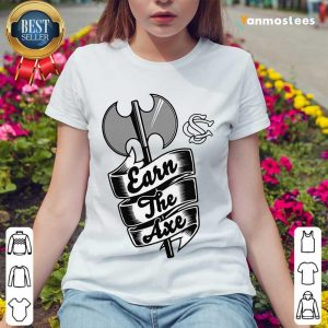 Terrific Earn The Axe 2021 Ladies Tee