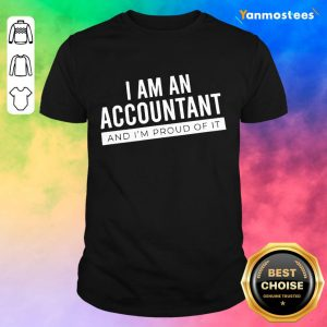 Wonderful Super I Am An Accountant 2 Shirt
