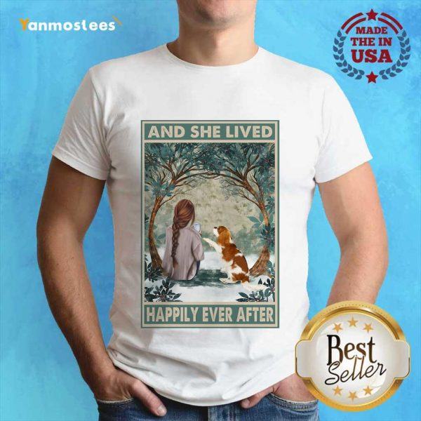 Good Spaniel Dog And She Lived Happily Ever After Poster Shirt