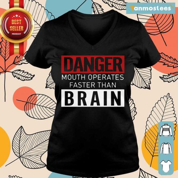 Hot Danger Mouth Operates Faster Than Brain Ladies Tee
