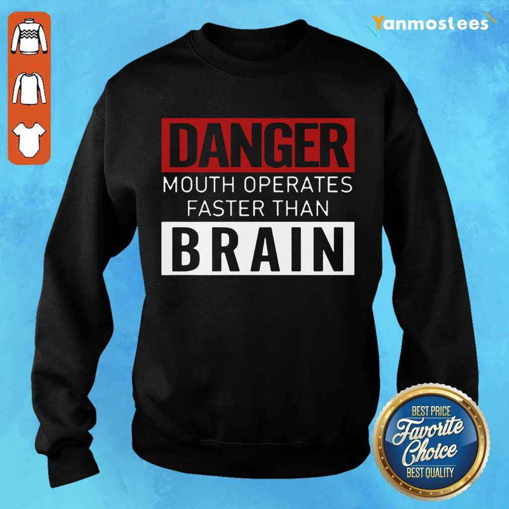 Hot Danger Mouth Operates Faster Than Brain Sweater