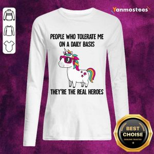Hot Unicorns People Who Tolerate Me Long-Sleeved