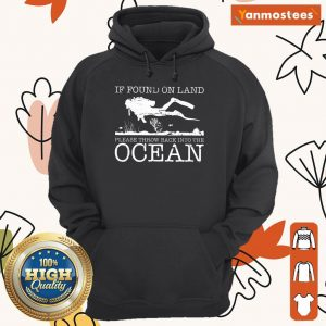 Pretty If Found On Land Please Throw Back Into The Ocean Hoodie