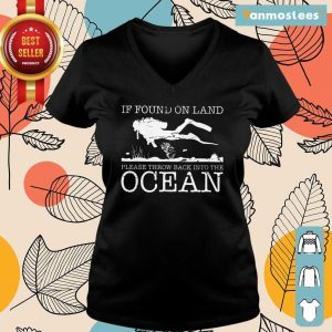 Pretty If Found On Land Please Throw Back Into The Ocean Ladies Tee