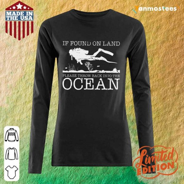Pretty If Found On Land Please Throw Back Into The Ocean Long-Sleeved