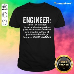 Top Engineer See Also Wizard Magician Shirt