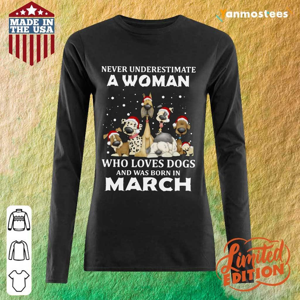 A Woman Who Love Dogs March Long-Sleeved