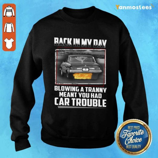 Back In My Day Car Trouble Sweater