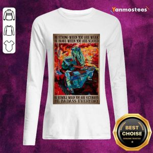 Be Badass Everyday Poster Long-Sleeved