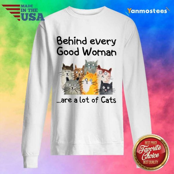 Behind Every Good Women Are A Lot Of Cats Sweater
