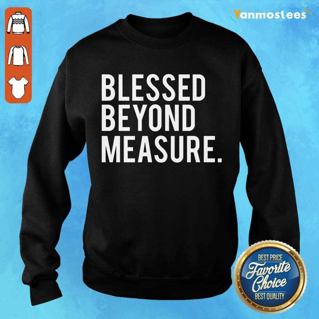 Blessed Beyond Measure Sweater