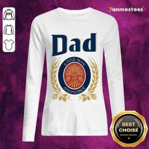 Dad A Fine Man And Patriot Long-Sleeved