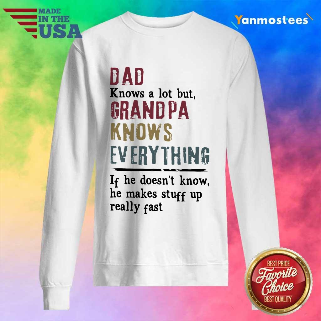 Dad Grandpa Knows Everything Sweater