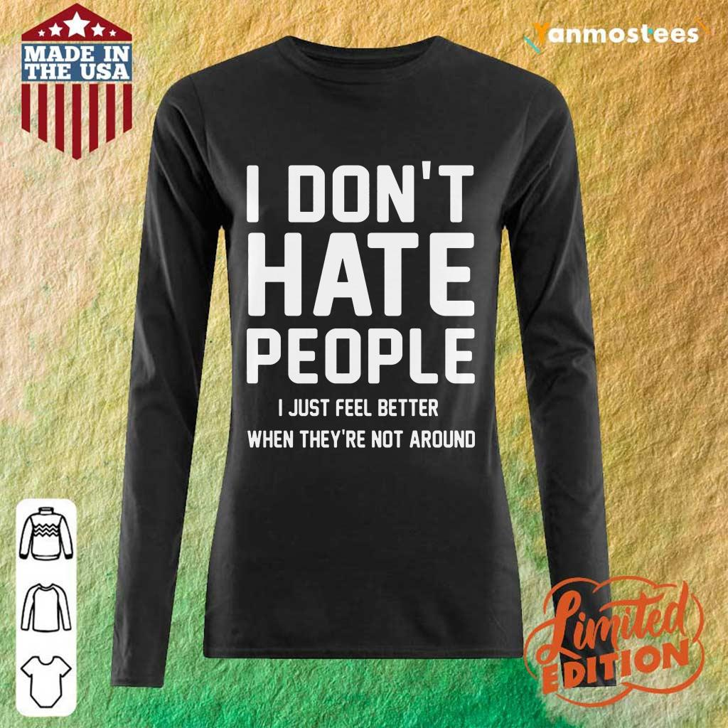 I Don't Hate People Long-Sleeved