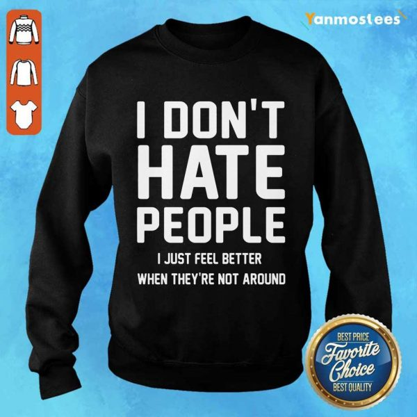 I Don't Hate People Sweater