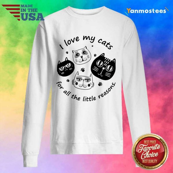 I Love My Cat For All The Little Reasons Sweater