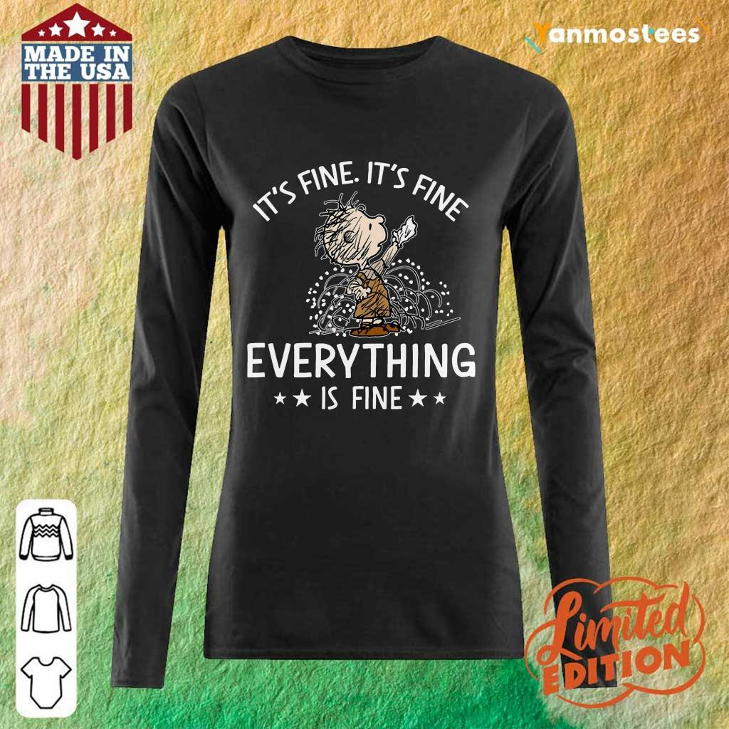 It's Fine I'm Fine Everything Long-Sleeved