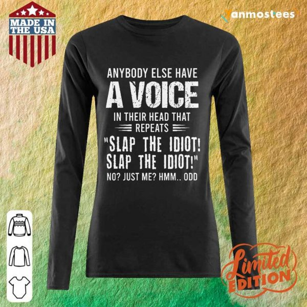 A Voice Slap The Idiot Long-Sleeved
