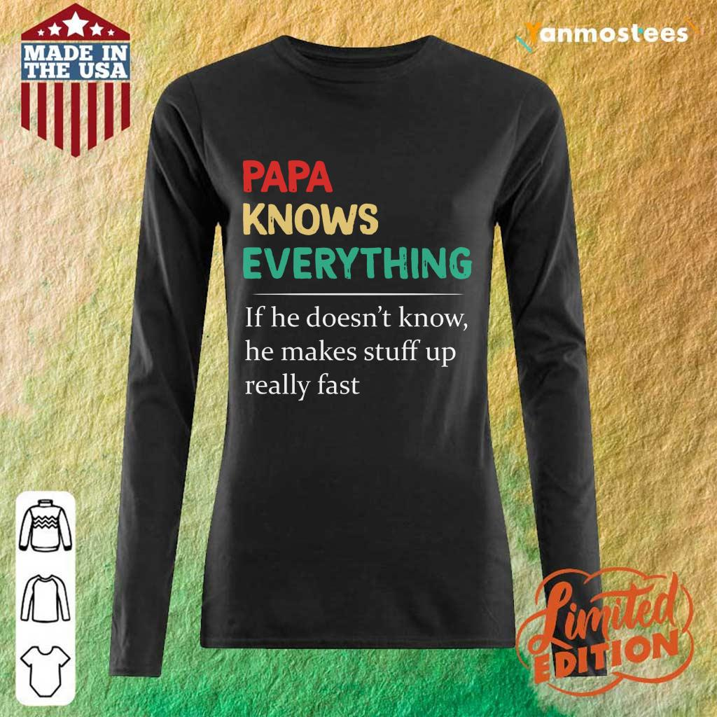 Papa Knows Everything Long-Sleeved