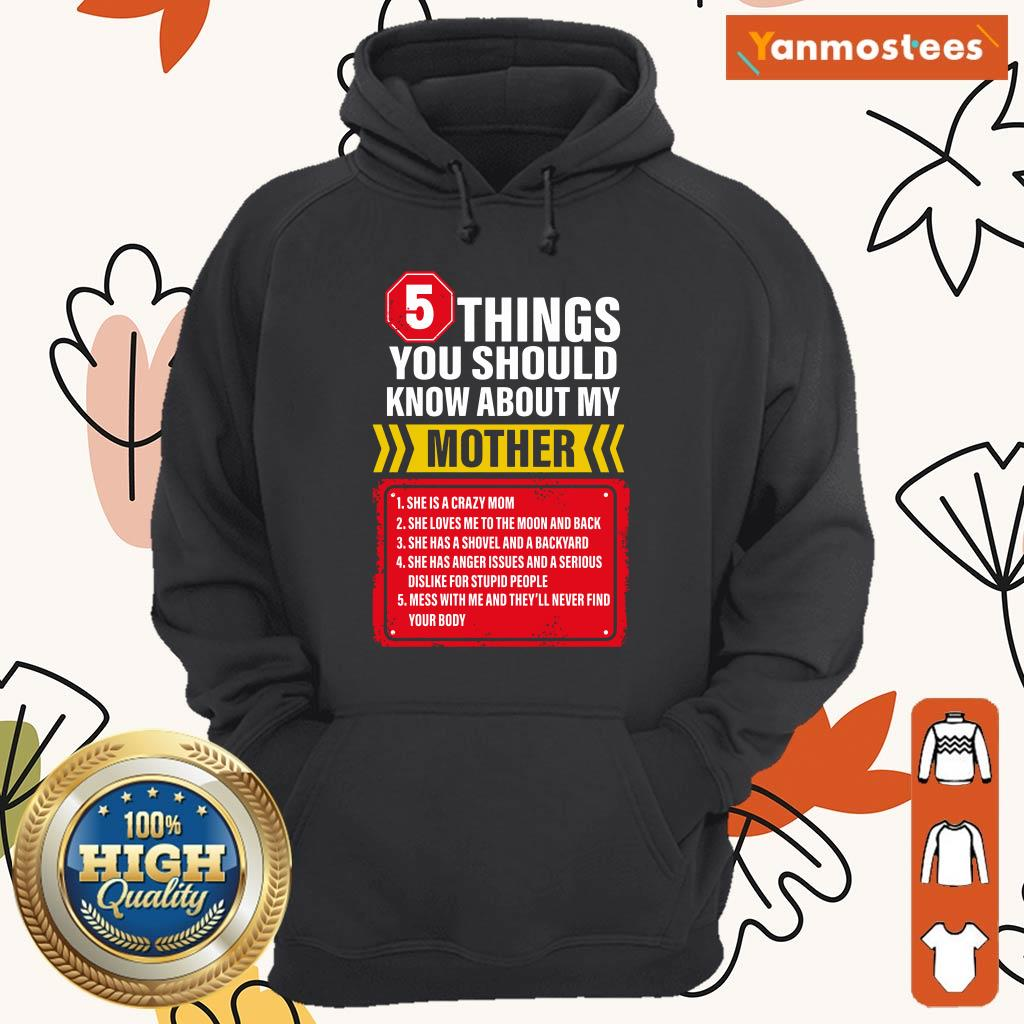 5 Things You Should Know About My Mother Hoodie