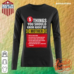 5 Things You Should Know About My Mother Long-Sleeved